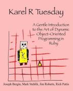Karel R Tuesday