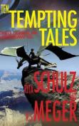 Ten Tempting Tales
