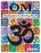 Om Meditative Coloring Book