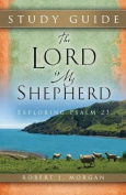 The Lord Is My Shepherd Study Guide