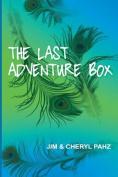 The Last Adventure Box