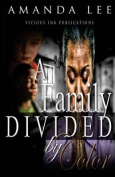 A Family Divided by Color