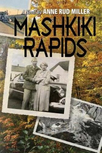 Mashkiki Rapids by Anne Rud Miller