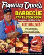 Famous Dave's Bar-B-Que Party Cookbook
