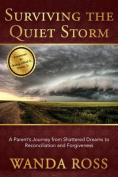 Surviving the Quiet Storm
