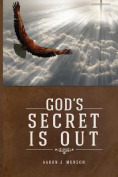 God's Secret Is Out