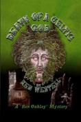 Death Of A Celtic God