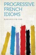 Progressive French Idioms