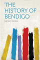 The History of Bendigo