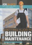 Getting a Job in Building Maintenance (Job Basics