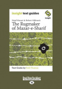 Najaf Mazari and Robert Hillman's the Rugmaker of Mazar-E-Sharif [Large Print]