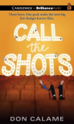 Call the Shots [Audio]