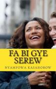Fa Bi Gye Serew [AKA]