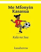 Me Mfonyin Kasasua [AKA]