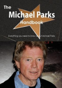 The Michael Parks Handbook - Everything You Need to Know about Michael Parks