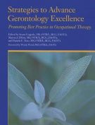Strategies to Advance Gerontology Excellence; Promoting Best Practicve in Occupational Therapy