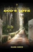 Elements of Reconciling God's Love