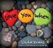 Love You When... [Board book]