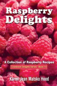 Raspberry Delights Cookbook