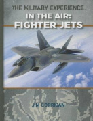 Fighter Jets (Military Experience