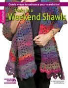 Make in a Weekend Shawels