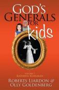 God's Generals for Kids, Volume 1