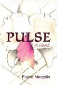 Pulse, A Novel