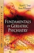 Fundamentals of Geriatric Psychiatry