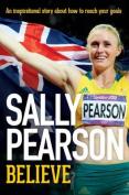 Believe: Sally Pearson