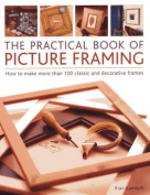 The Practical Book of Picture Framing