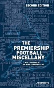 The Premiership Football Miscellany