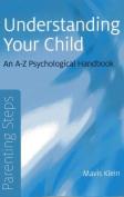 Parenting Steps - Understanding Your Child