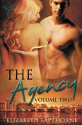 The Agency Volume Two