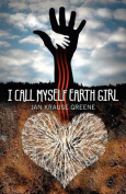 I Call Myself Earth Girl