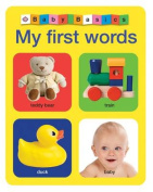 My First Words (Baby Basics) [Board book]
