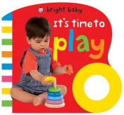 Its Time to Play (Bright Baby Grip Books) [Board book]