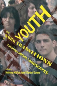Youth and Work Transitions in Changing Social Landscapes