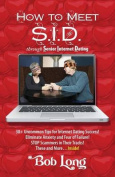 How to Meet S.I.D. Through Senior Internet Dating