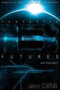 Fantastic Futures 13