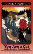 You are a Cat in the Zombie Apocalypse