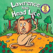 Lawrence has Head Lice