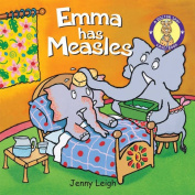 Emma Has Measles