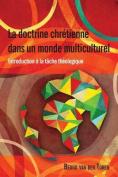 La Doctrine Chretienne dans un Monde Multiculturel [FRE]