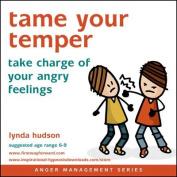Tame Your Temper [Audio]