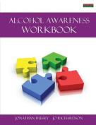 Alcohol Awareness Workbook [Probation Series]