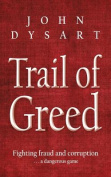 Trail of Greed