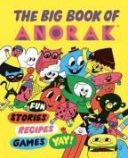 The Big Book of Anorak: Vol. 1