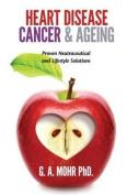 Heart Disease, Cancer & Ageing