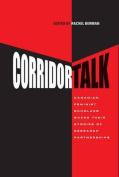 Corridor Talk