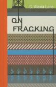 On Fracking (Rmb Manifesto)